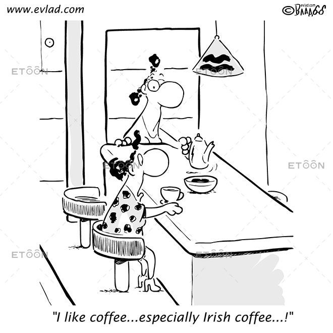 I like coffee...especially Irish coffee...!: eToon cartoon for newsletters, presentations, websites, books and more