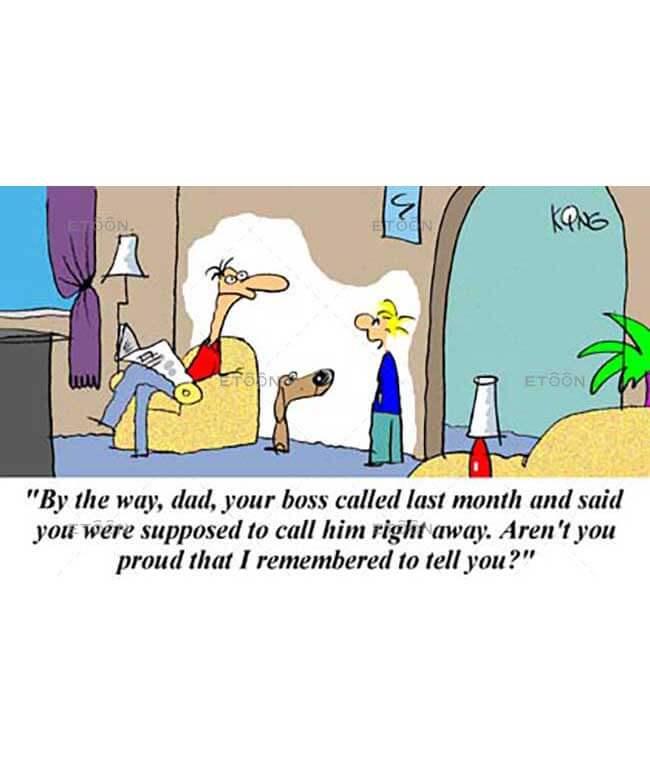 By the way, dad, your boss called ...: eToon cartoon for newsletters, presentations, websites, books and more