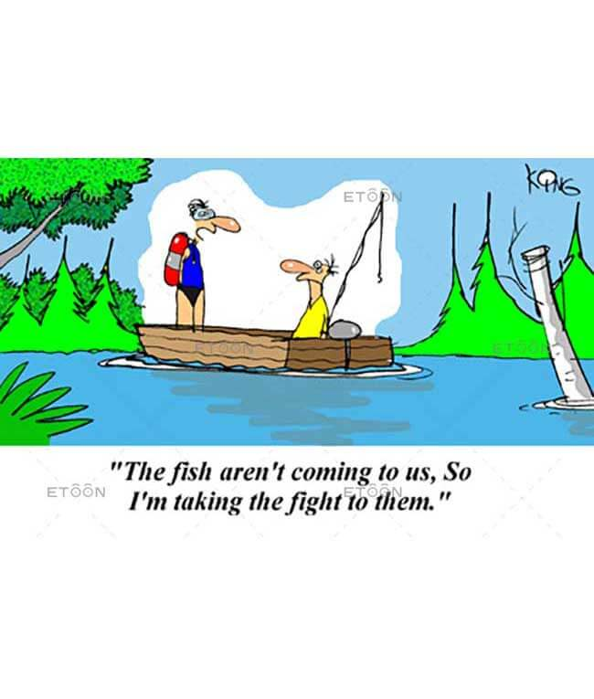 The fish arent coming to us...: eToon cartoon for newsletters, presentations, websites, books and more